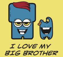I LOVE MY BIG BROTHER Kids Tee