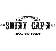 Everything's Shiny, Cap'n Photographic Print