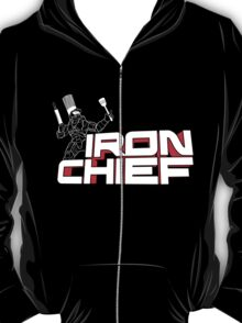 Iron Chief T-Shirt