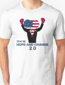 Hope and Change 2.0 T-Shirt