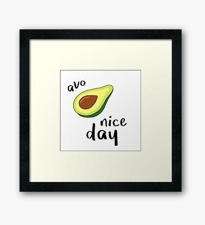 Avo Nice Day Framed Print