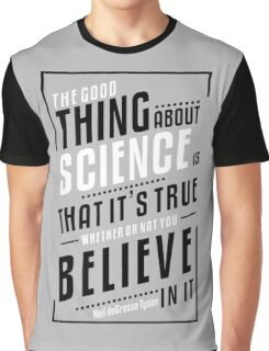 Official Neil deGrasse Tyson - The Good Thing About Science Tee Graphic T-Shirt
