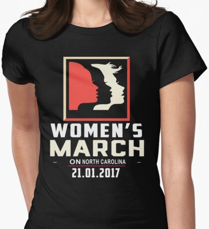 Women March On North Carolina Womens Fitted T-Shirt