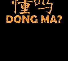 Dong Ma? by Devotees