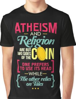 Atheism and Religion Graphic T-Shirt