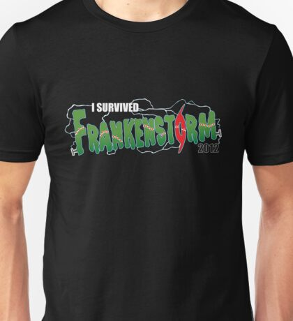 I Survived Frankenstorm Unisex T-Shirt