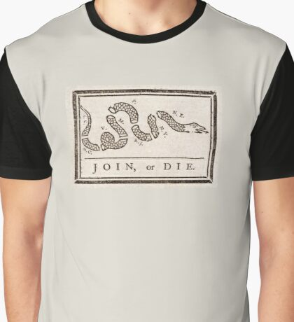 Join, or Die, Political cartoon, Benjamin Franklin Graphic T-Shirt