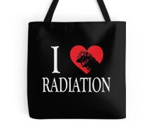 I Love Radiation Tote Bag