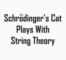 Schrodinger's Cat Plays With String Theory Kids Clothes