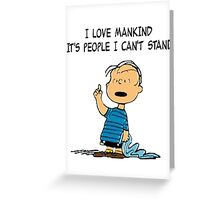 Linus quote Greeting Card