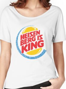 Heisenberg Is King Women's Relaxed Fit T-Shirt