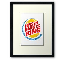 Heisenberg Is King Framed Print