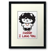 Hello, I Love You Framed Print