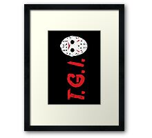 TGIFriday Framed Print