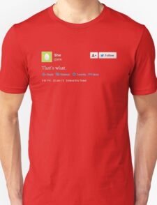 That's what she tweeted (white) T-Shirt