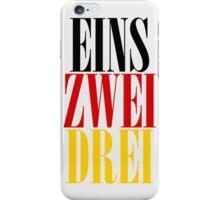 EINS ZWEI DREI iPhone Case/Skin
