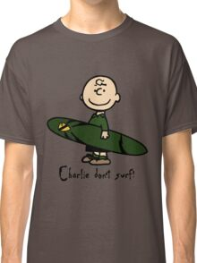 Charlie (don't) surf Classic T-Shirt