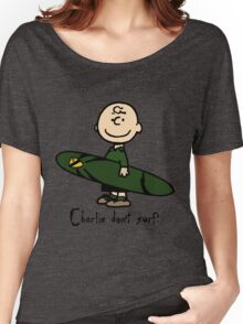 Charlie (don't) surf Women's Relaxed Fit T-Shirt