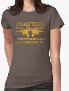 Blasters don't kill Womens Fitted T-Shirt