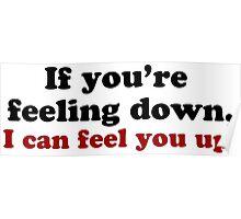 Feeling Down Poster