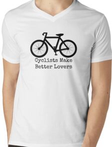 cyclists make better lovers Mens V-Neck T-Shirt