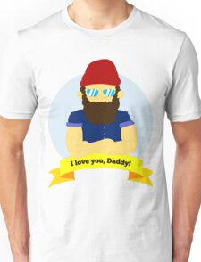 I Love You, Daddy! Unisex T-Shirt