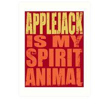 AppleJack is my Spirit Animal Art Print
