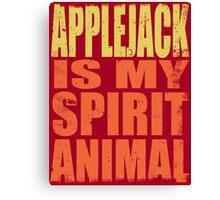 AppleJack is my Spirit Animal Canvas Print
