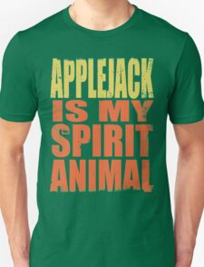 AppleJack is my Spirit Animal Unisex T-Shirt