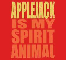 AppleJack is my Spirit Animal Unisex T-Shirt
