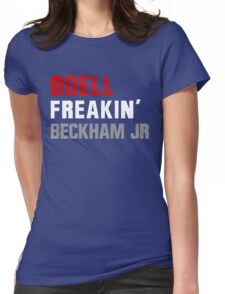 Odell Freakin' Beckham Jr. Womens Fitted T-Shirt
