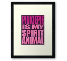 PinkiePie is my Spirit Animal Framed Print