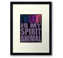Twilight Sparkle is my Spirit Animal Framed Print