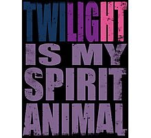 Twilight Sparkle is my Spirit Animal Photographic Print