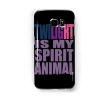 Twilight Sparkle is my Spirit Animal Samsung Galaxy Case/Skin