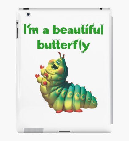 I'm a beautiful butterfly iPad Case/Skin