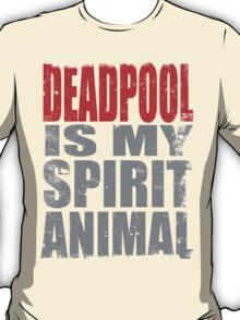 Deadpool is my Spirit Animal (RED) T-Shirt