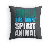 Godzilla is my Spirit Animal Throw Pillow