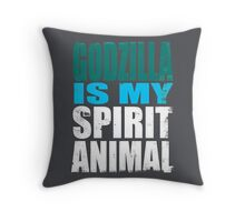 Godzilla is my Spirit Animal Throw Pillow