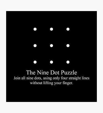 The Nine Dot Puzzle Photographic Print