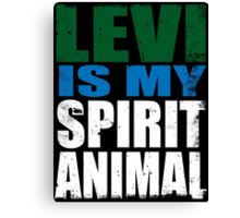 Levi is my Spirit Animal Canvas Print