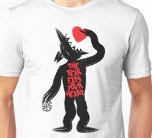 The Fear eats your heart Unisex T-Shirt
