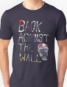 Back Against The Wall T-Shirt