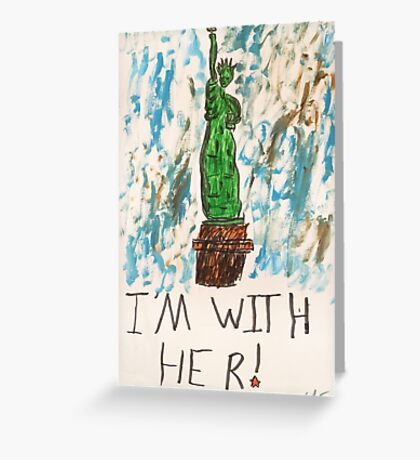 I'm With Her Greeting Card