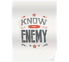 KNOW YOUR ENEMY Poster