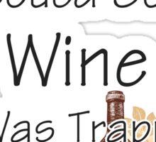 I Just Rescued Wine Sticker