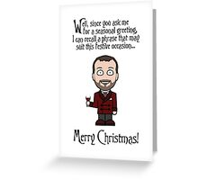 Since You Ask Me (Christmas card) Greeting Card