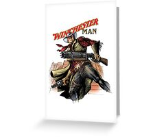 Winchester man Greeting Card