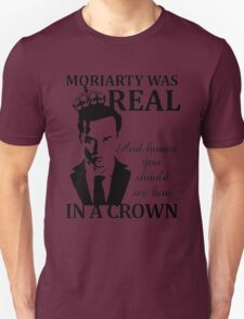 Moriarty Was Real T-Shirt