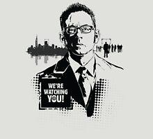 'Were Watching YOU!' Unisex T-Shirt